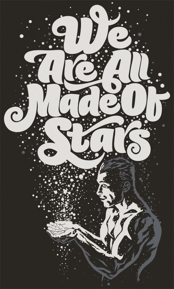 We Are All Made Of Stars custom tee design by Rubens Scarelli