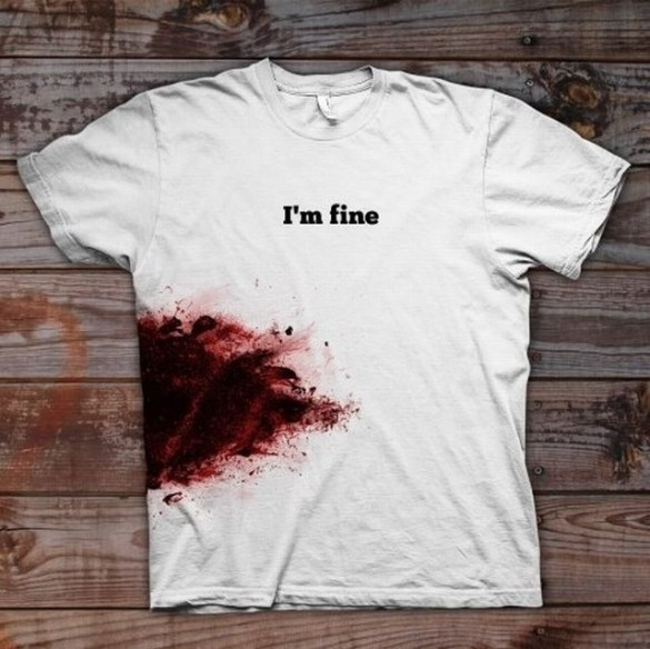 i'm fine wounded blood custom t-shirt design