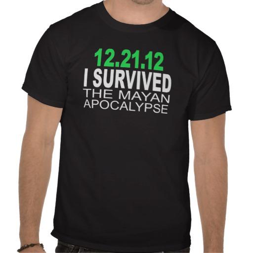 i survived the mayan apocalypse custom t-shirt design