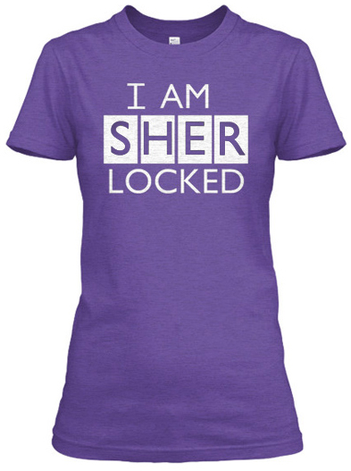 I am Sherlocked custom t-shirt design girl