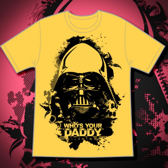 Who's your Daddy Custom Tee Design