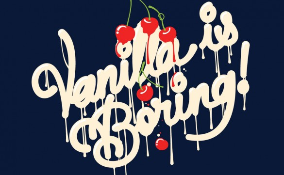 Vanilla is Boring! Custom Tee Design