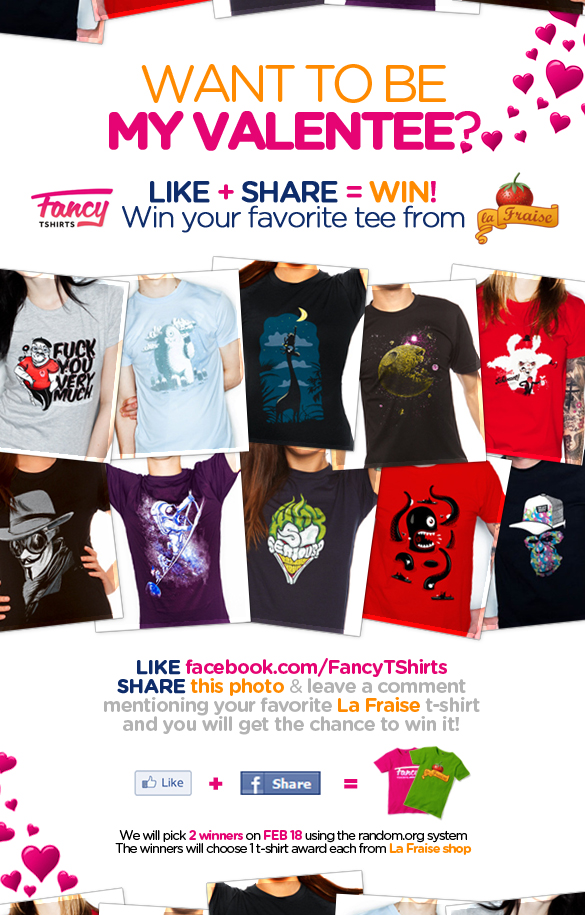 Want to be my ValenTEE? Like + Share = Win! Win your favorite t-shirt from laFraise.com