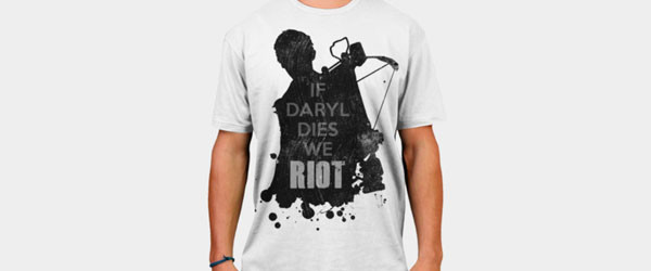 If Daryl Dies We Riot T-shirt Design by ShiftySamurai main image