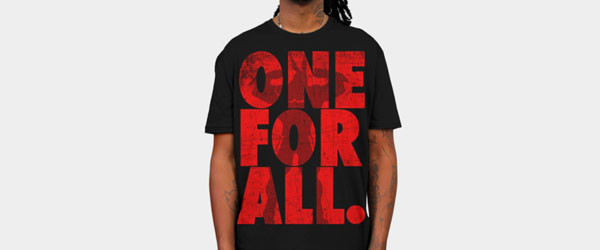 One for all T-shirt Design by  geekosphere main image