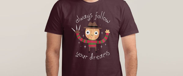 ALWAYS FOLLOW YOUR DREAMS Design by Michael Buxton main image