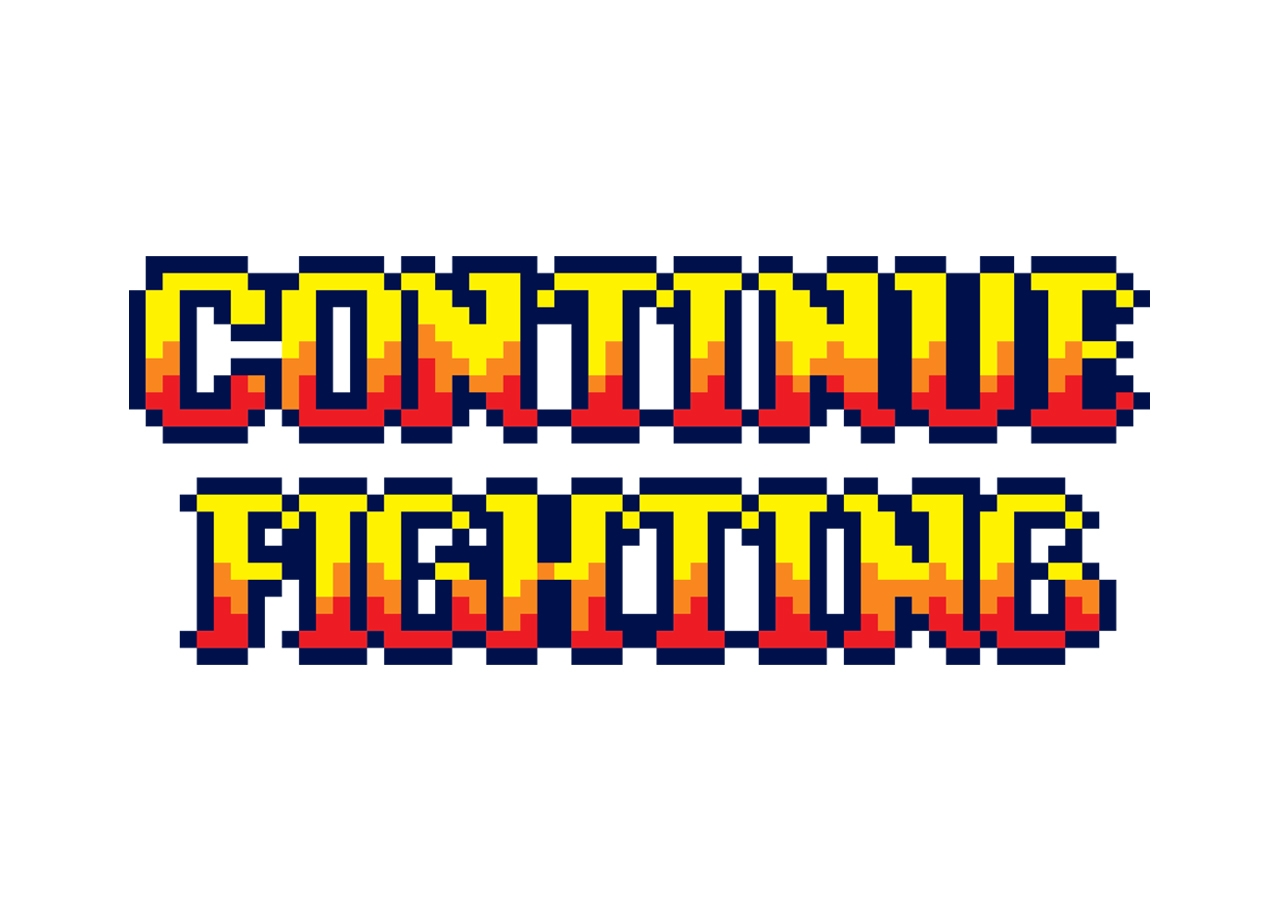 CONTINUE FIGHTING T-shirt Design by Javi Ramos