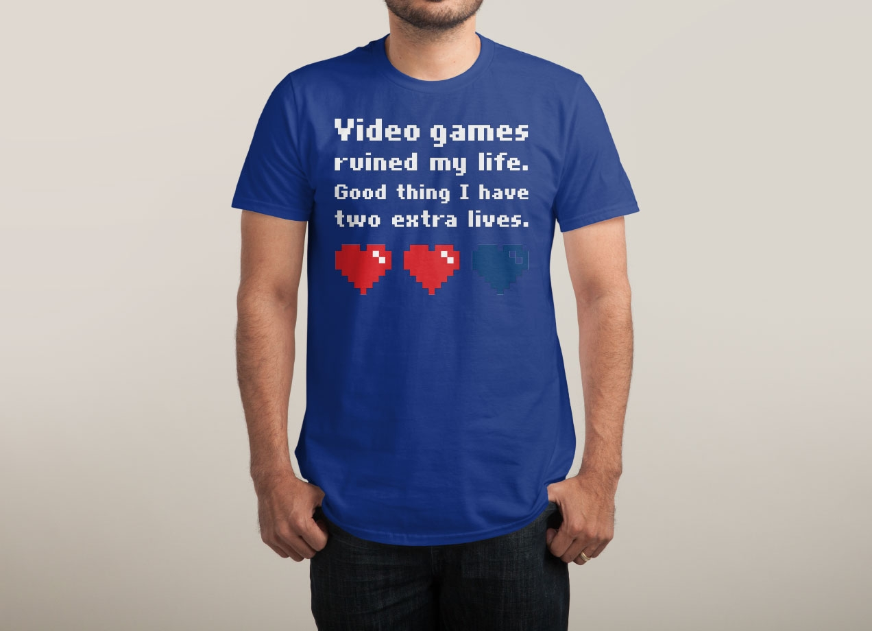 Shirt design games - Video Games Ruined My Life Design By Lawrence Pernica Man