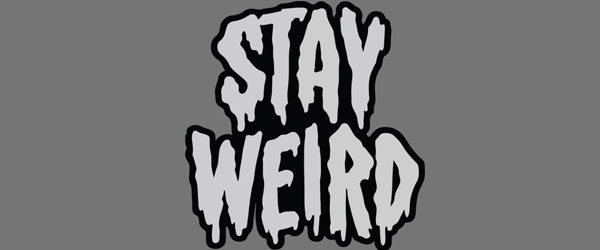 STAY WEIRD T-shirt Design by Deniart main