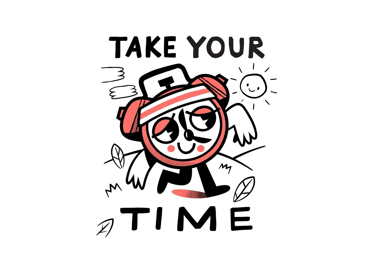 TAKE YOUR TIME Design by Ewan Brock design