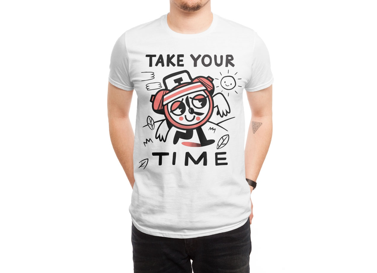 TAKE YOUR TIME Design by Ewan Brock man