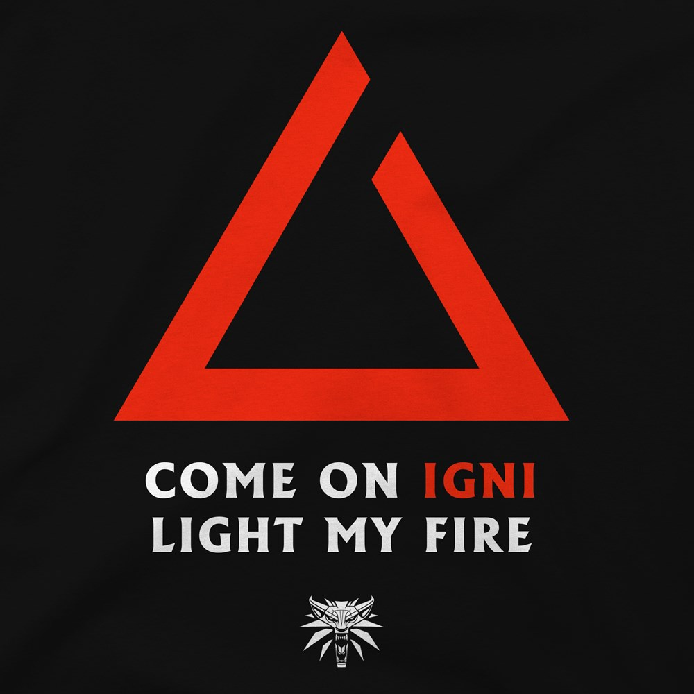 The Witcher 3 Igni Light My Fire Premium Tee T-shirt Design design