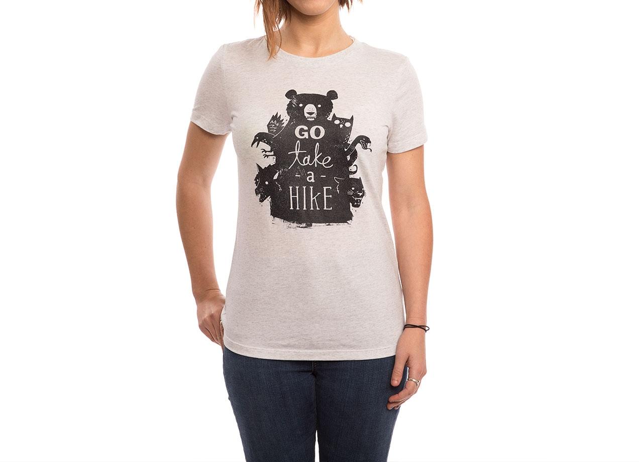 GO TAKE A HIKE T-shirt Design by Michael Buxton woman