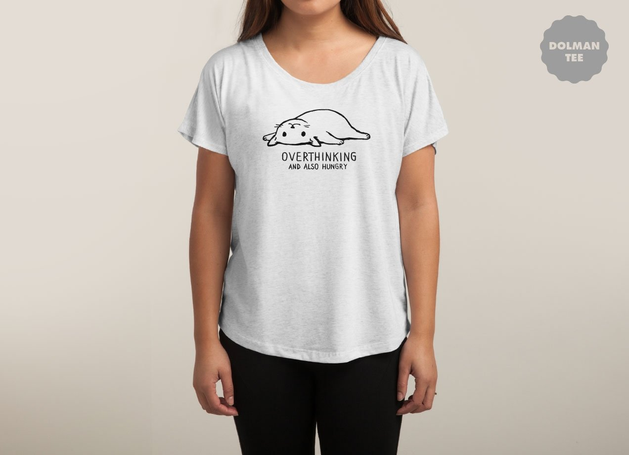 OVERTHINKING AND ALSO HUNGRY T-shirt Design by Fox Shiver woman