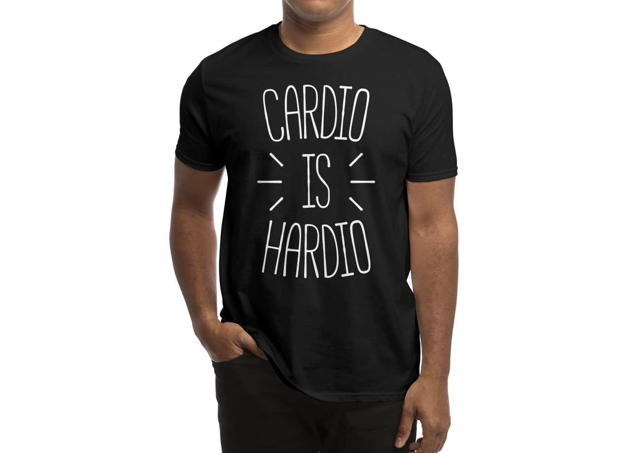 CARDIO IS HARDIO T-shirt Design by redyolk man