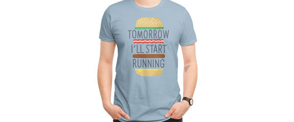 TOMORROW I'LL START RUNNING T-shirt Design by Mauro Gatti maindesign