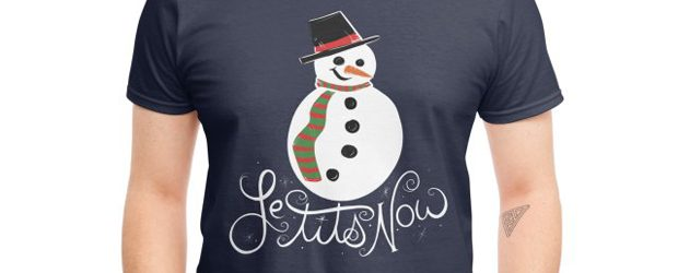 Le tits now let it snow t-shirt design