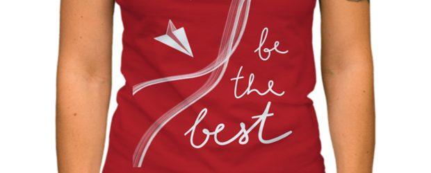 Be the best t-shirt design