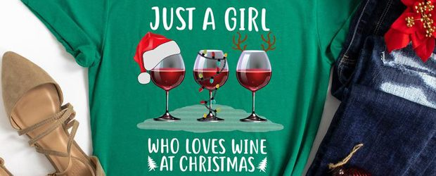 Just A Girl Who Loves Wine At Christmas t-shirt design